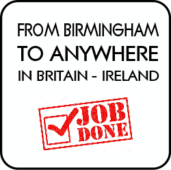 From Birmingham to anywhere in the UK and Ireland.